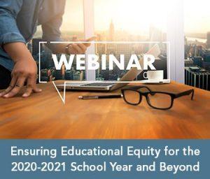 Ensuring Educational Equity Webinar thumbnail