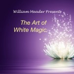 The Art of White Magic