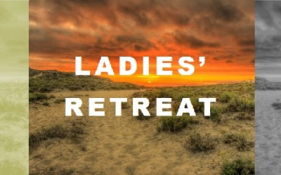 Ladies' Retreat May 5-6