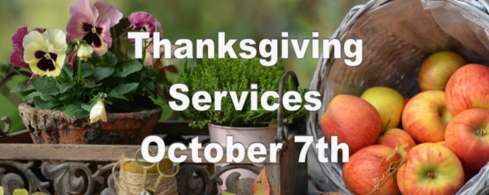 Thanksgiving Services October 7th