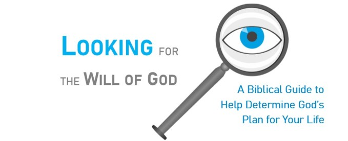Looking for the Will of God