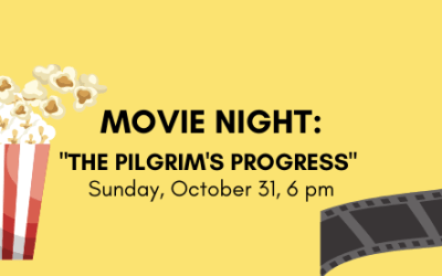 Movie Night: The Pilgrim's Progress
