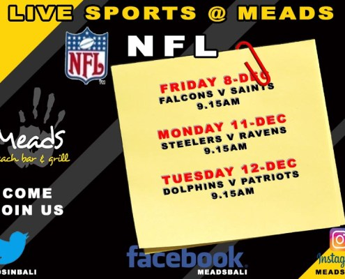 LIVE SPORTS @ MEADS IN BALI PROUDLY PRESENTS NFL