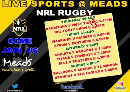 Live Sports Meads in Bali NRL RUGBY THURSDAY 30-Aug