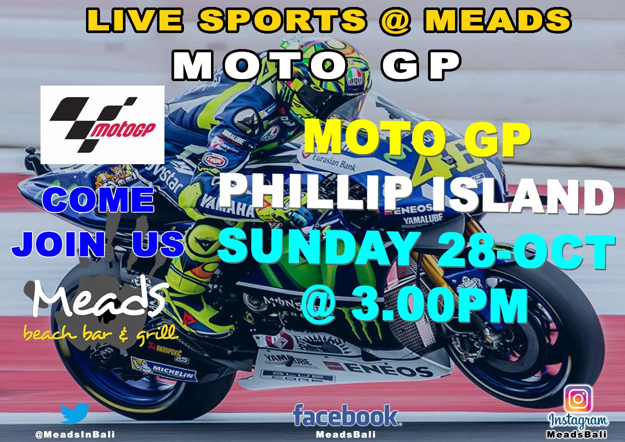 Meads in Bali Sports Moto GP Philip Island