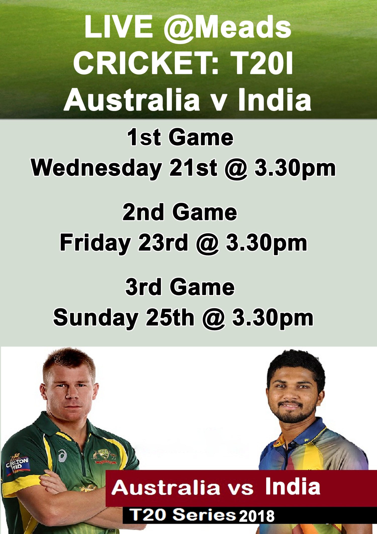 MEADS IN BALI LIVE SPORTS CRICKET : T20I Australia v India