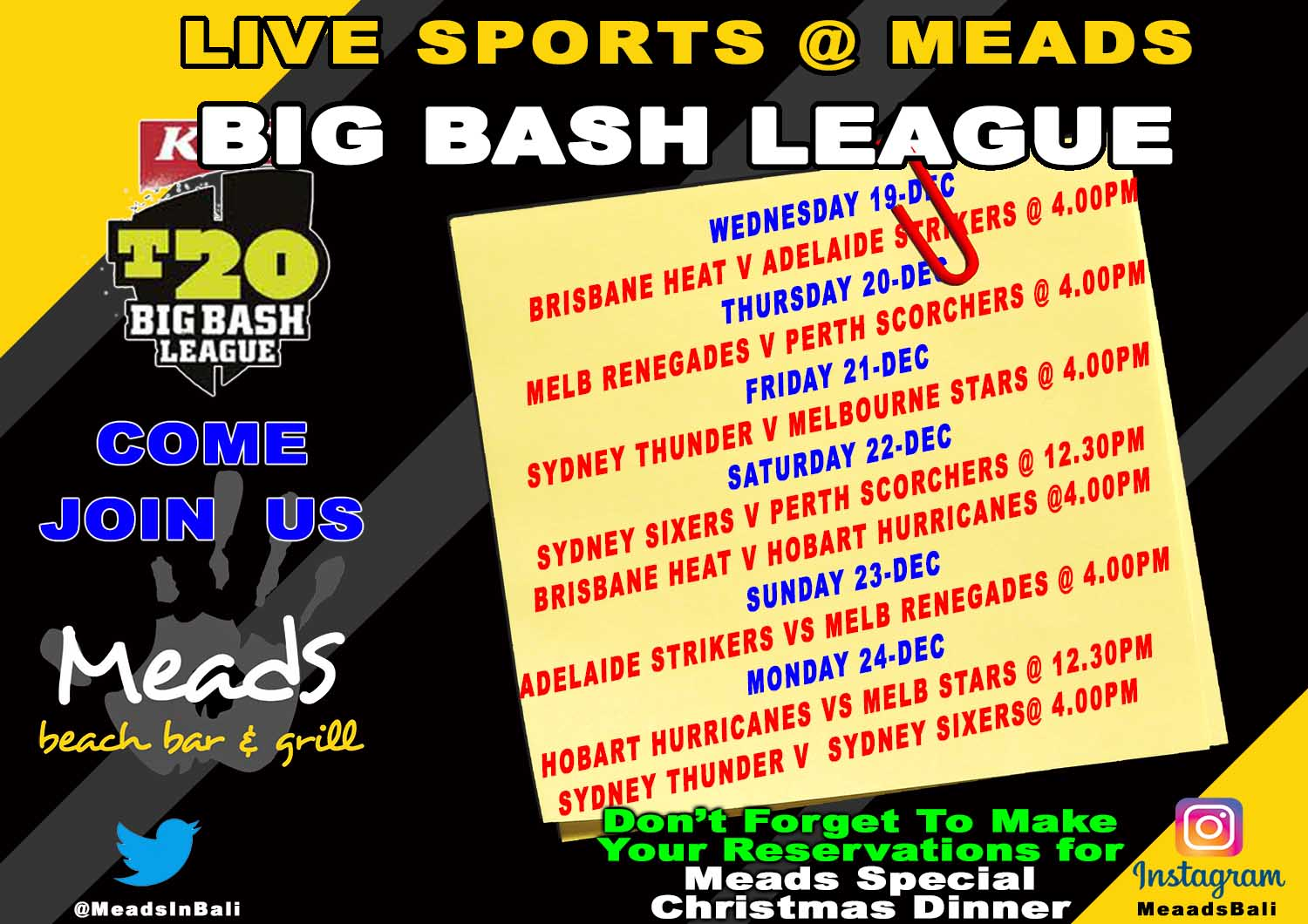 Meads in Bali is Proud to Present Big Bash League LIVE