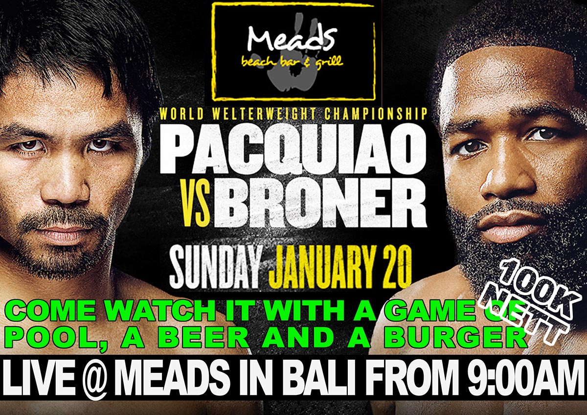 Pacquiao vs Broner Live Meads in Bali
