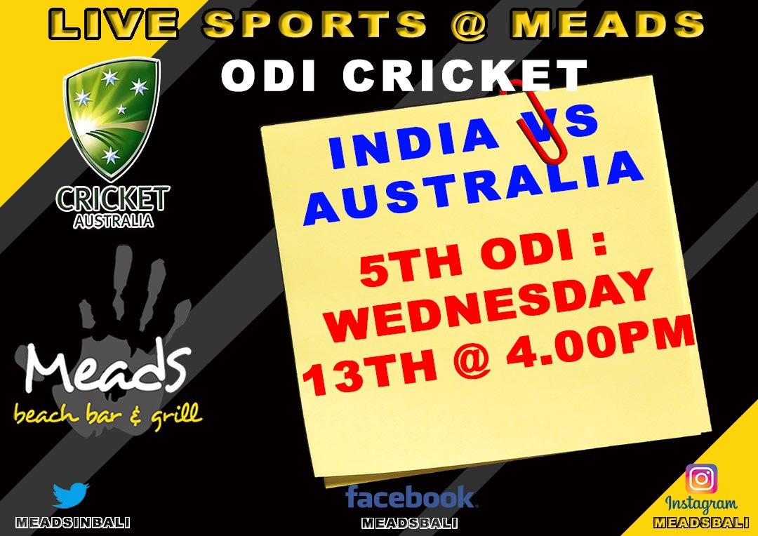 Meads in Bali Sports Schedule ODI Cricket