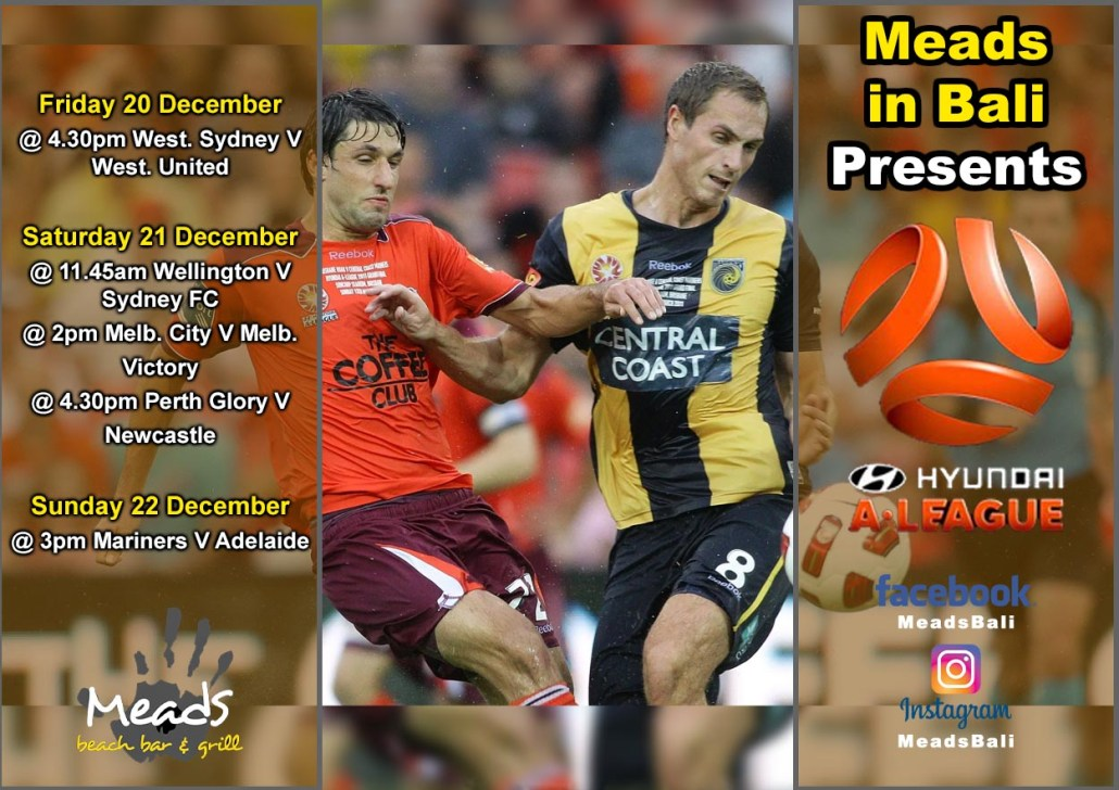 Meads in Bali Presents Hyundai A-League Schedule
