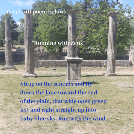 Running With Zeus poem from Temple of Zeus, Olympia, Greece