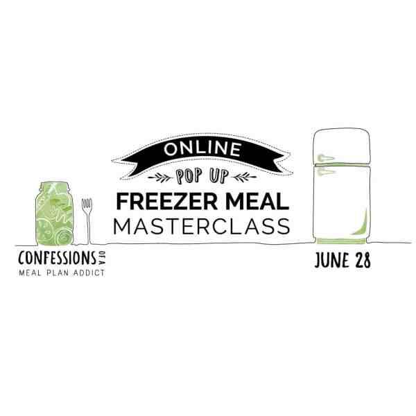 Online Pop Up Freezer Meal Masterclass