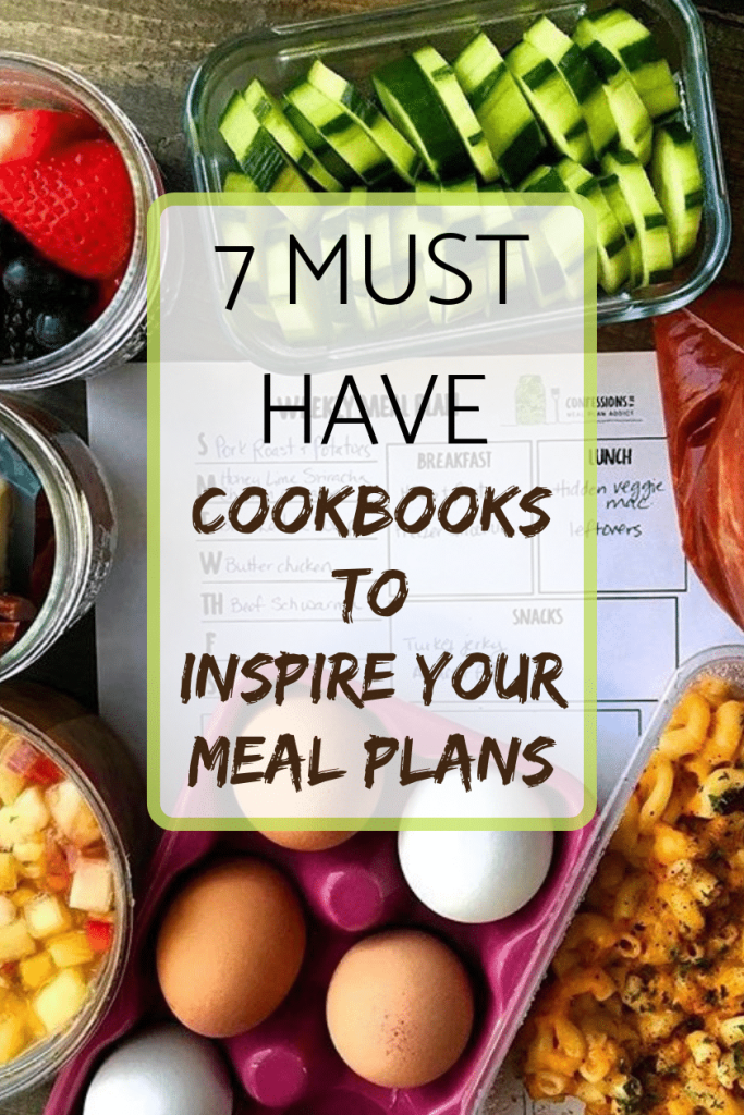 7 must have cookbooks to inspire your meal plans