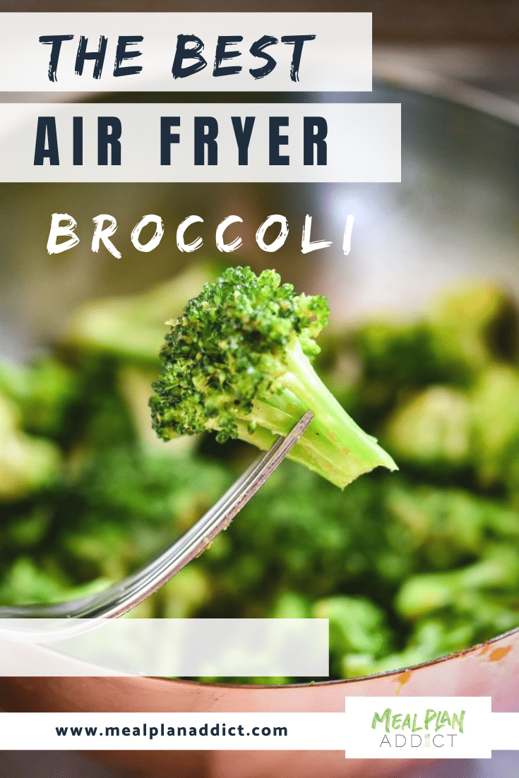 the best air fryer broccoli