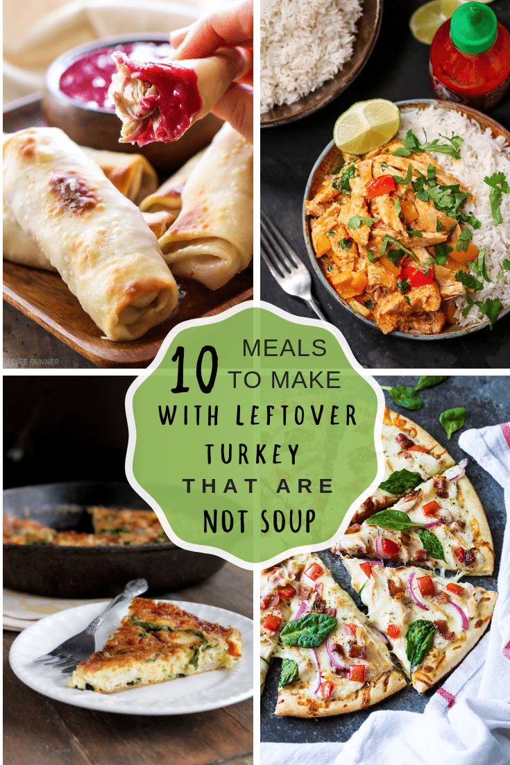10 meals to make with left over turkey that are not soup