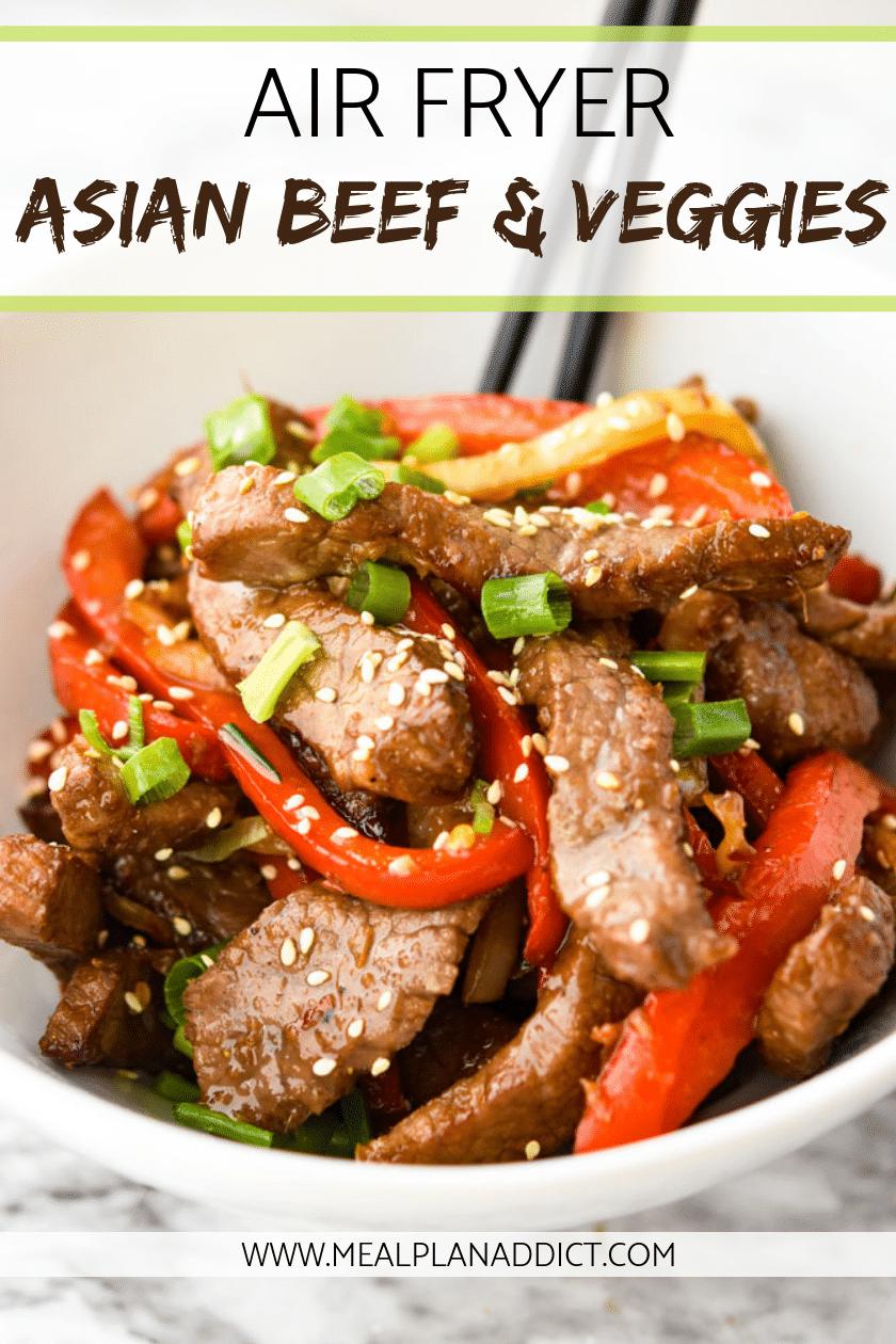 Air Fryer Asian Beef & Veggies