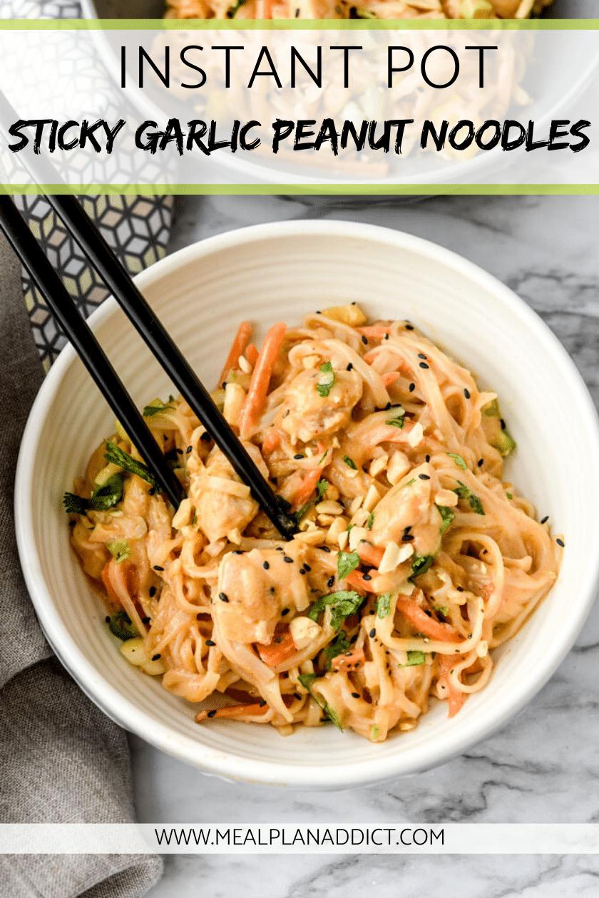 Instant Pot Sticky Garlic Peanut Noodles