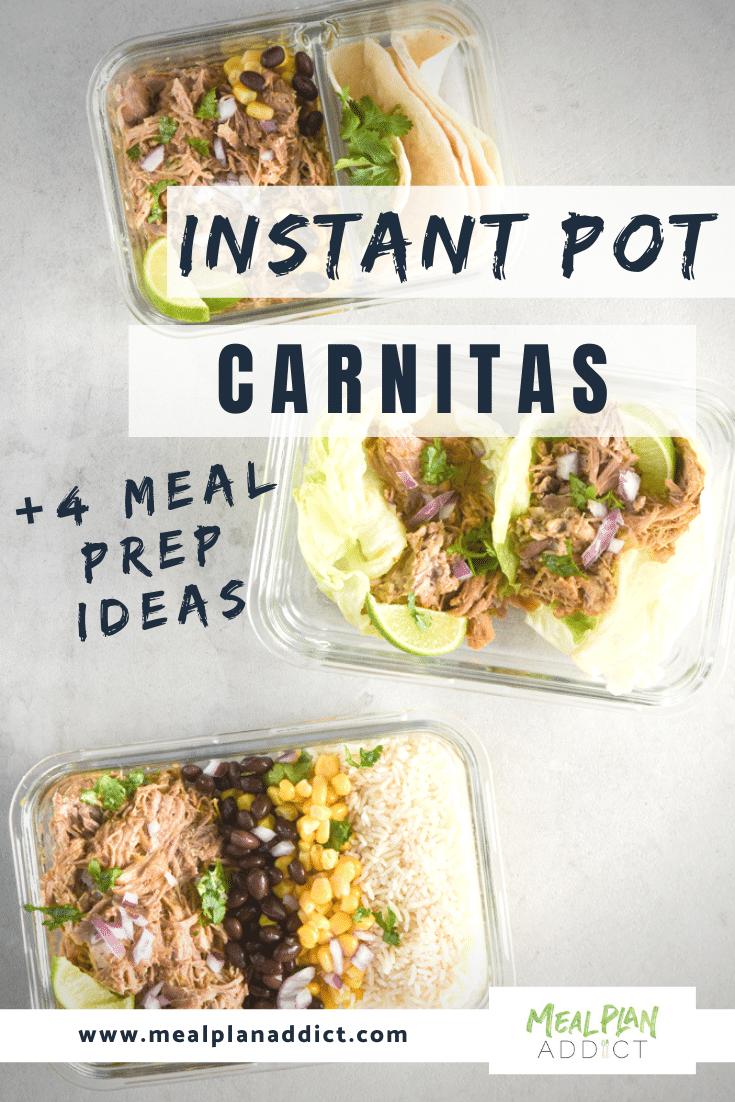 Instant Pot Carnitas meal prep ideas