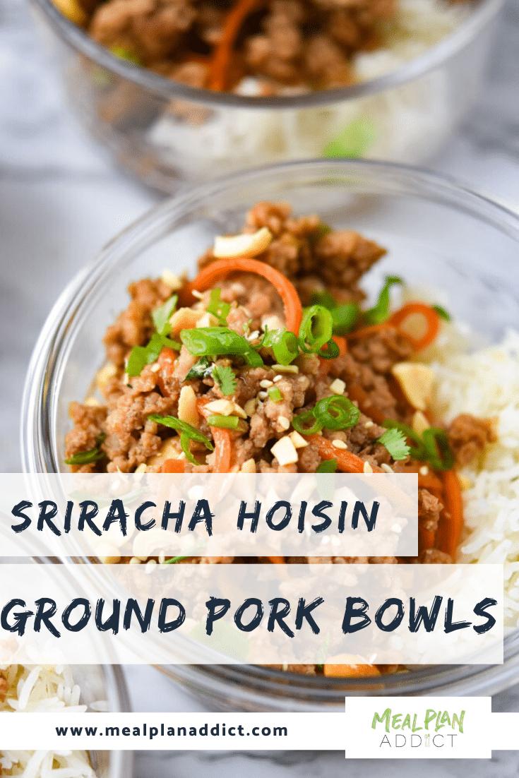 Sriracha Hoisin Ground Pork Bowls