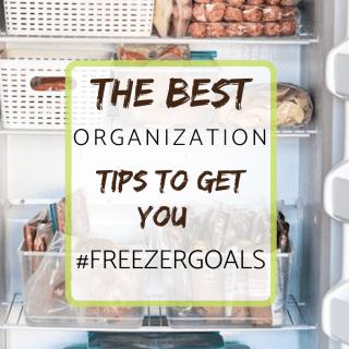 best organization tips for freezergoals