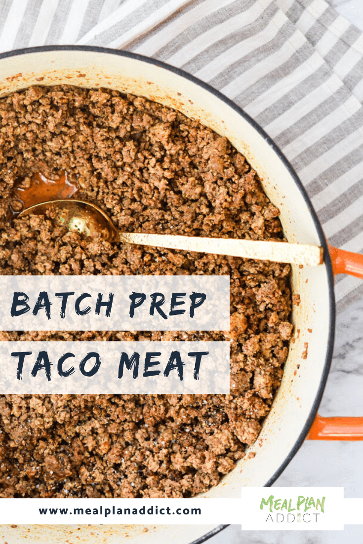 Batch Prep Taco Meat