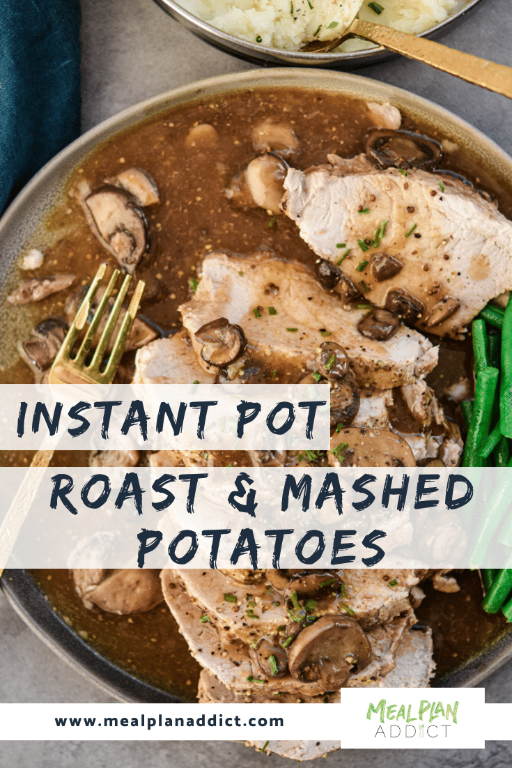 Instant Pot Roast & Mashed Potatoes