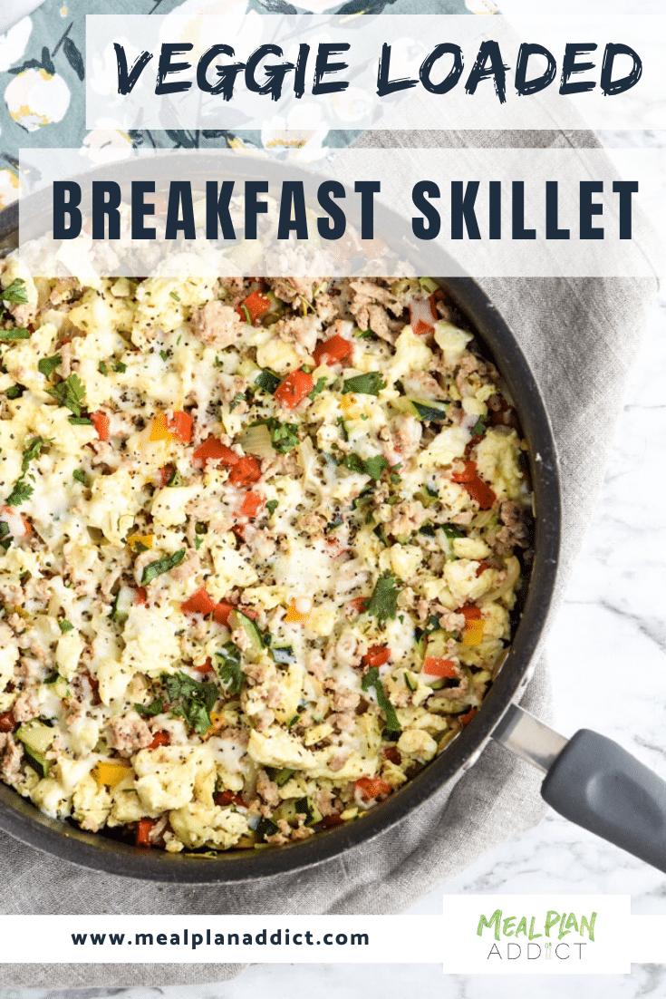 Veggie Loaded Breakfast Skillet