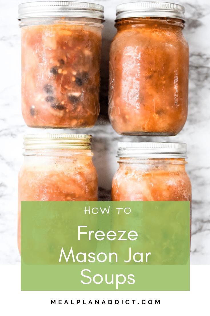 How to Freeze Mason Jar Soups