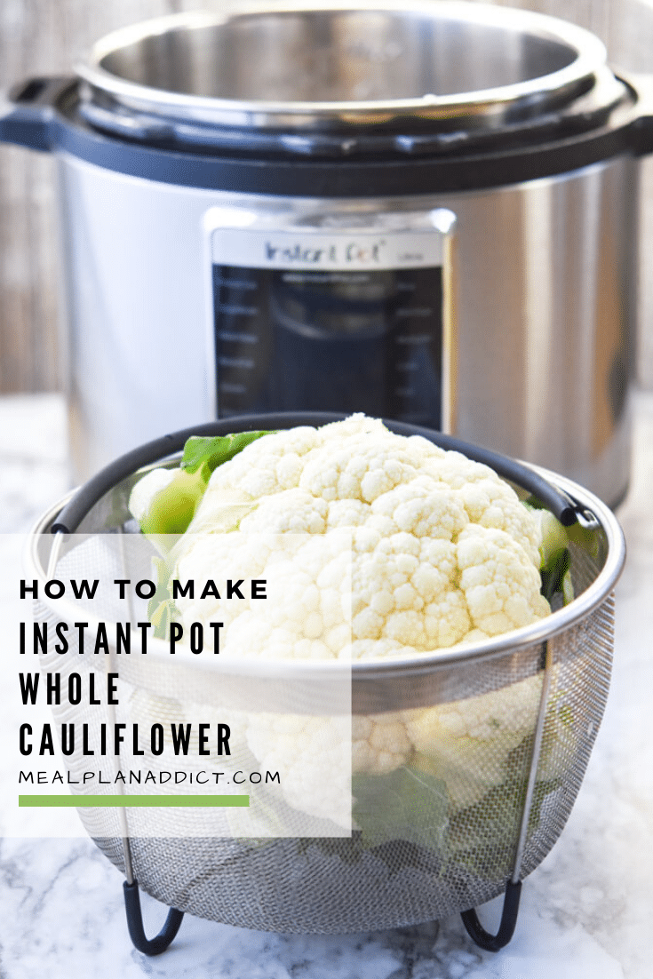 How to make Instant Pot whole cauliflower