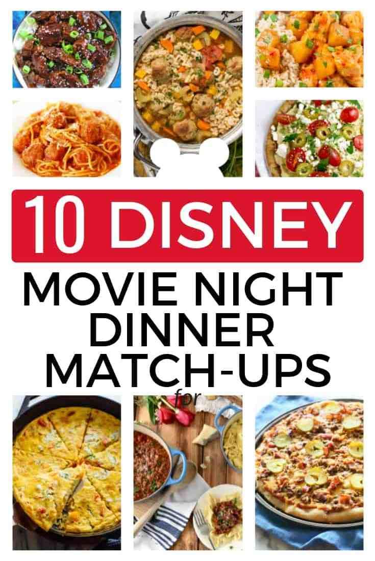 10 Disney Movie Night Dinner Match-ups (make Family Movie Night fun!)