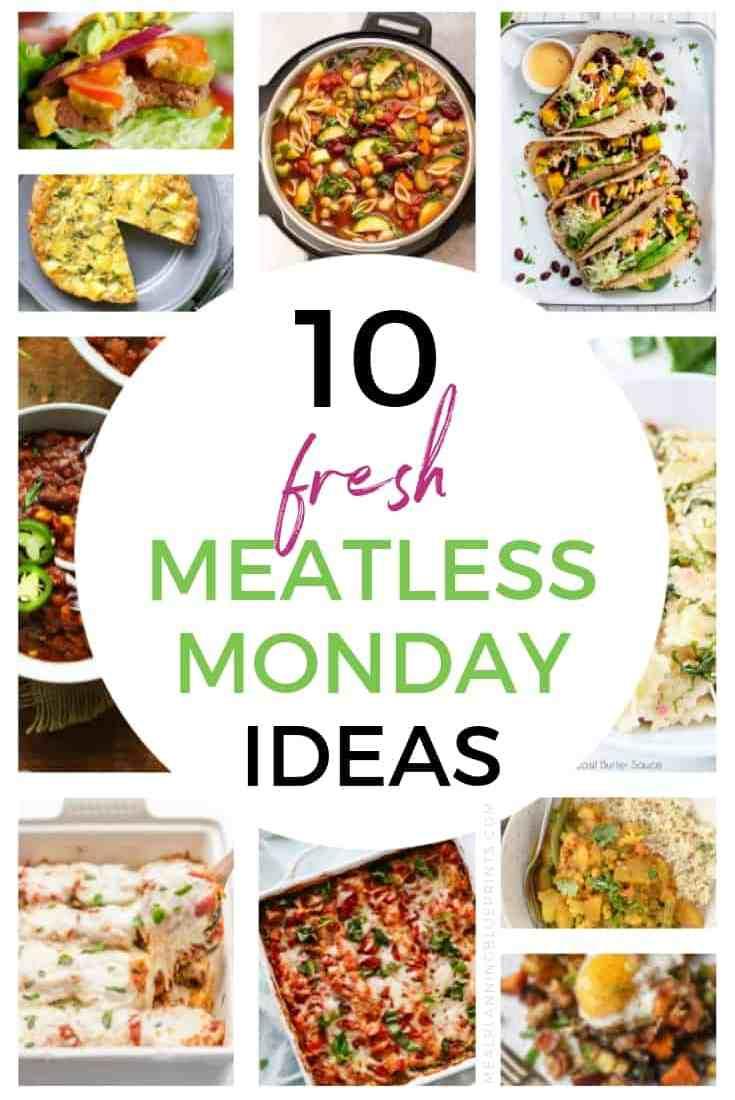 10 Meatless Monday Menu Ideas