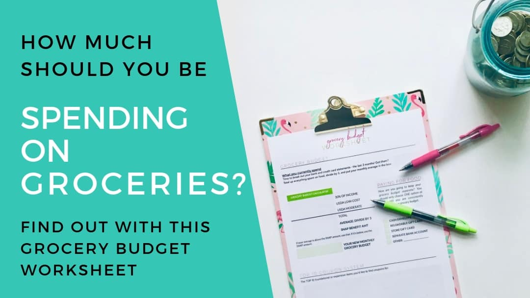 Are you spending too much on Groceries? (free Grocery Budget Worksheet!)
