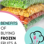 Here are 6 good reasons you should buy frozen fruits and vegetables instead of fresh when meal planning.