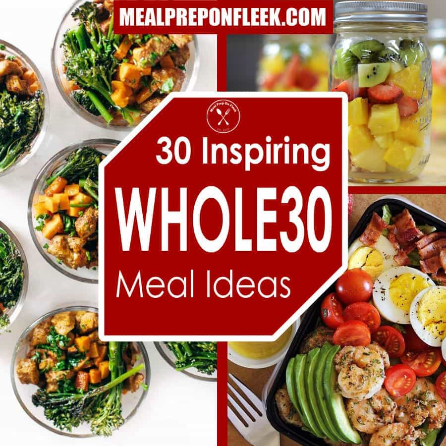 30 Inspiring Whole30 Compliant Meal Ideas