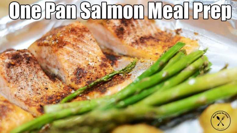 one pan salmon meal prep