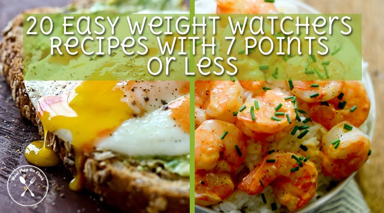 20 Easy Weight Watchers Recipes With 7 Points Or Less