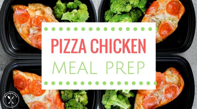 Pizza Chicken Meal Prep Recipe Meal Prep On Fleek