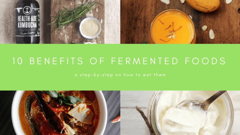 Health Benefits of Fermented Foods