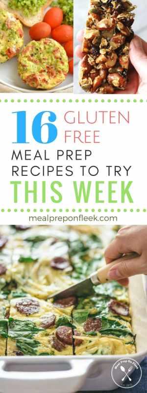 Gluten Free Meal Prep Ideas