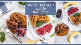 Sweet Potato Waffle Meal Prep Idea