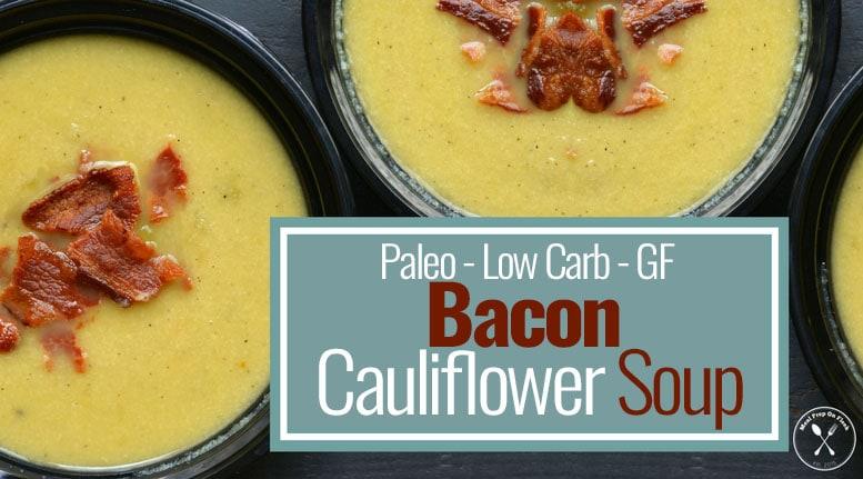 Low Carb Bacon Cauliflower Soup