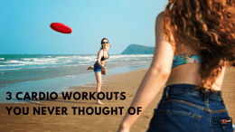 3 Cardio Workouts You Never Thought Of