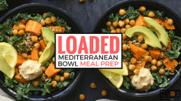 Loaded Mediterranean Bowl Meal Prep