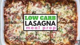 Low Carb Lasagna Meal Prep