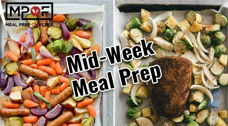 Mid-Week Meal Prep