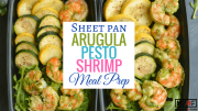 Sheet Pan Arugula Pesto Shrimp Meal Prep blog