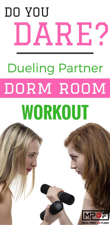 Do You Dare_ Dueling Partner Dorm Room Workout