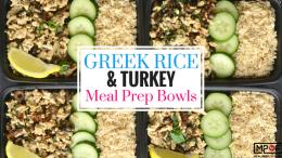 Greek Rice & Turkey Meal Prep Bowls