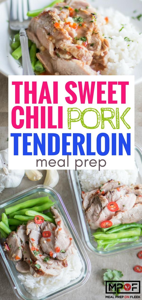 Sweet Thai Chili Pork Tenderloin Meal Prep