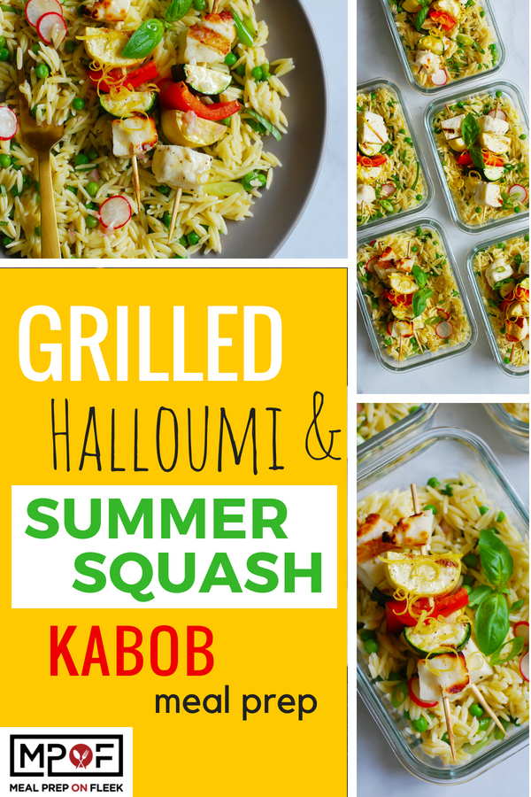 Grilled Halloumi &  Summer Squash Kabob Meal Prep blog